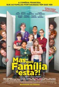 Poster do filme Mas Que Família É Esta? / C'est quoi cette famille?! (2016)