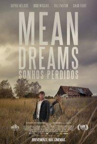 Poster do filme Sonhos Perdidos / Mean Dreams (2016)