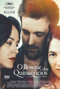 Poster do filme O Bosque dos Quincôncios / La Forêt de Quinconces (2016)