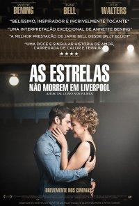 Poster do filme As Estrelas Não Morrem em Liverpool / Film Stars Don't Die in Liverpool (2017)