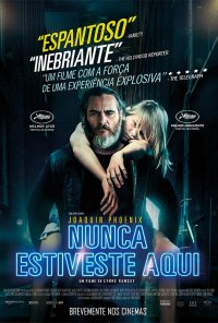 Poster do filme Nunca Estiveste Aqui / You Were Never Really Here (2017)