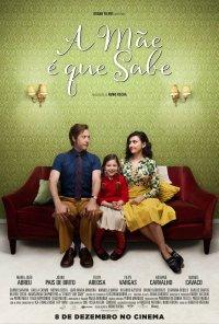 Poster do filme A Mãe É Que Sabe (2016)