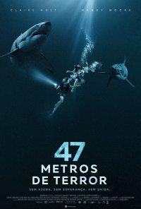 Poster do filme 47 Metros de Terror / 47 Meters Down (2017)