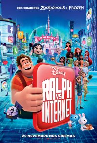 Poster do filme Força Ralph: Ralph vs Internet / Ralph Breaks the Internet (2018)