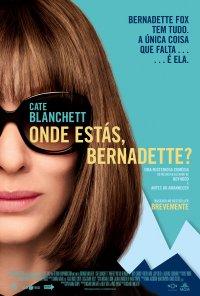 Poster do filme Onde Estás, Bernadette? / Where'd You Go, Bernadette (2019)