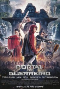 Poster do filme O Portal do Guerreiro / Enter the Warrior's Gate (2017)