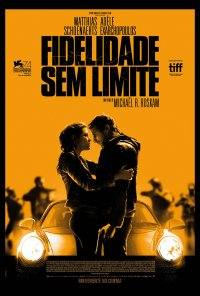 Poster do filme Fidelidade Sem Limite / Le Fidèle (2017)