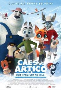 Poster do filme Cães do Ártico: Uma Aventura no Gelo / Arctic Dogs (2019)