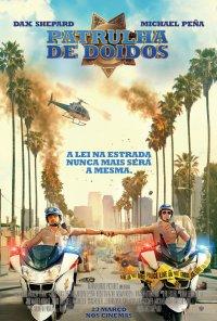 Poster do filme Patrulha de Doidos / CHiPs (2017)