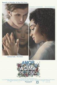 Poster do filme Amor Acima de Tudo / Everything, Everything (2017)