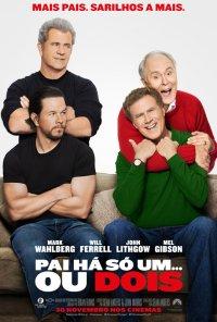 Poster do filme Pai Há Só Um... Ou Dois / Daddy's Home 2 (2017)