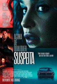 Poster do filme Acima de Qualquer Suspeita / Above Suspicion (2019)