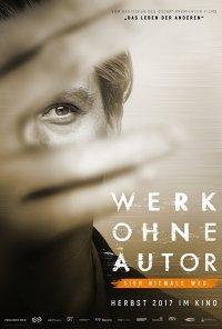 Poster do filme Nunca Deixes de Olhar: A arte não tem identidade / Werk ohne Autor (2018)