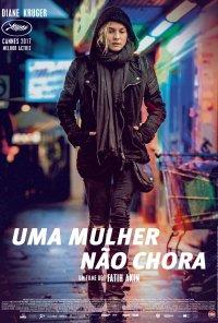 Poster do filme Uma Mulher Não Chora / Aus dem Nichts / In the Fade (2017)