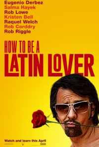 Poster do filme How to Be a Latin Lover (2017)