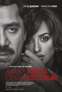 Poster do filme Amar Pablo e Odiar Escobar / Loving Pablo (2017)