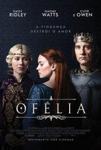 Poster do filme Ofélia / Ophelia (2019)