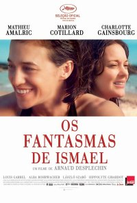 Poster do filme Os Fantasmas de Ismael / Les Fantômes d'Ismaël (2017)