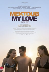 Poster do filme Mektoub, My Love: Canto Uno (2017)