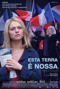 Poster do filme Esta Terra É Nossa / Chez Nous (2017)