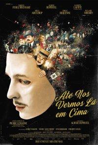 Poster do filme Até Nos Vermos Lá Em Cima / Au revoir là-haut (2017)