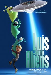 Poster do filme Uma Aventura do Outro Mundo / Luis and the Aliens (2018)