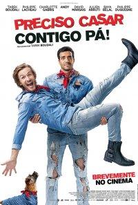 Poster do filme Preciso Casar Contigo, Pá / Épouse-moi mon pote (2017)