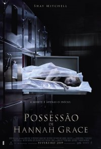 Poster do filme A Possessão de Hannah Grace / The Possession of Hannah Grace (2018)