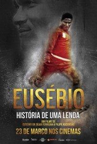 Poster do filme Eusébio - História de Uma Lenda (2016)