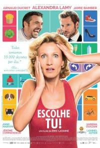 Poster do filme Escolhe Tu! / L'embarras du Choix (2017)