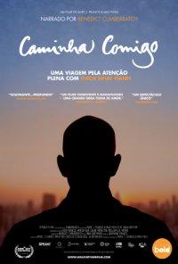 Poster do filme Caminha Comigo - Uma Viagem Pela Atenção Plena Com Thich Nhat Hanh / Walk with Me (2017)