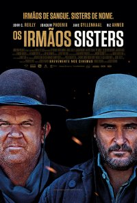 Poster do filme Os Irmãos Sisters / The Sisters Brothers (2018)