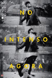 Poster do filme No Intenso Agora (2017)