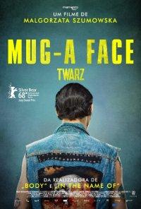 Poster do filme A Face / Twarz / Mug (2018)