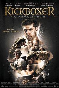 Poster do filme Kickboxer: A Retaliação / Kickboxer: Retaliation (2018)