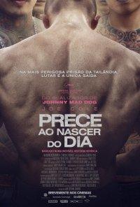 Poster do filme Prece Ao Nascer do Dia / A Prayer Before Dawn (2017)