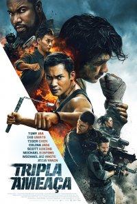 Poster do filme Tripla Ameaça / Triple Threat (2019)