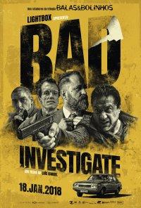 Poster do filme Bad Investigate (2017)