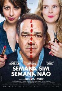 Poster do filme Semana Sim, Semana Não / Garde alternée (2017)