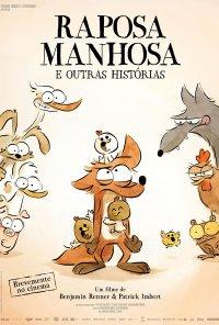 Poster do filme Raposa Manhosa e Outras Histórias / Le grand méchant renard et autres contes (2017)