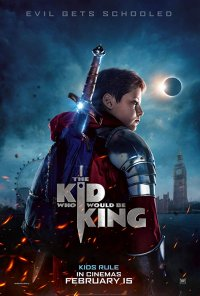 Poster do filme The Kid Who Would Be King (2019)
