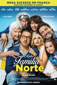 Poster do filme A Minha Família do Norte / La ch'tite famille (2018)
