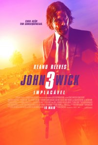 Poster do filme John Wick 3: Implacável / John Wick: Chapter 3 – Parabellum (2019)