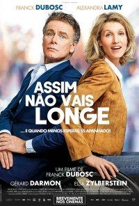 Poster do filme Assim Não Vais Longe / Tout le monde debout (2018)