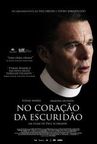 Poster do filme No Coração da Escuridão / First Reformed (2018)
