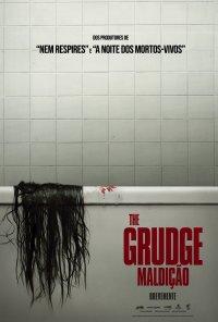Poster do filme The Grudge: Maldição / The Grudge (2020)