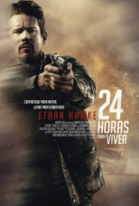 Poster do filme 24 Horas Para Viver / 24 Hours to Live (2017)