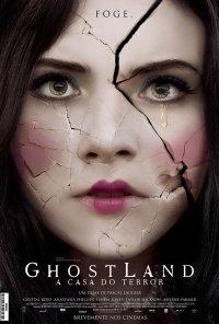 Poster do filme Ghostland - A Casa do Terror / Ghostland (2018)