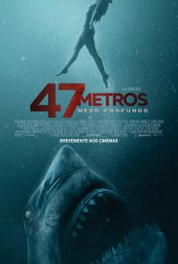 Poster do filme 47 Metros: Medo Profundo / 47 Meters Down: Uncaged (2019)