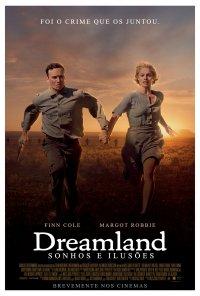 Poster do filme Dreamland: Sonhos e Ilusões / Dreamland (2020)